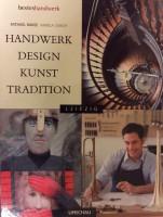 Bestes Handwerk. Handwerk. Design. Kunst. Tradition.